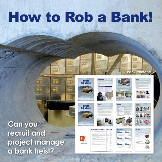 How to Rob a Bank! | Teamwork & Project Planning Training Activity